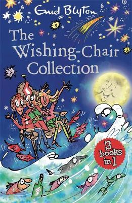 The Wishing-Chair Collection: Books 1-3