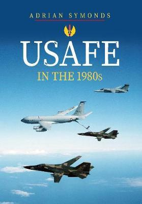 USAFE in the 1980s