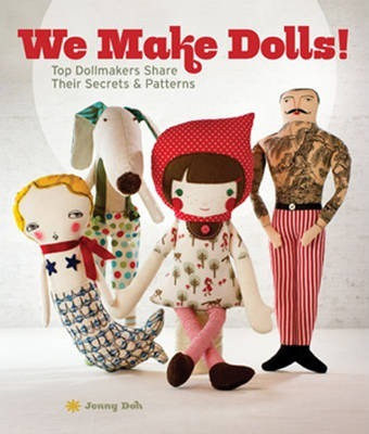 We Make Dolls!