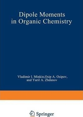 Dipole Moments in Organic Chemistry