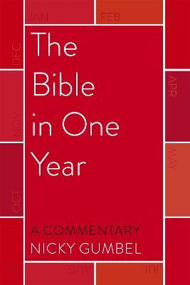 The Bible in One Year - a Commentary by Nicky Gumbel