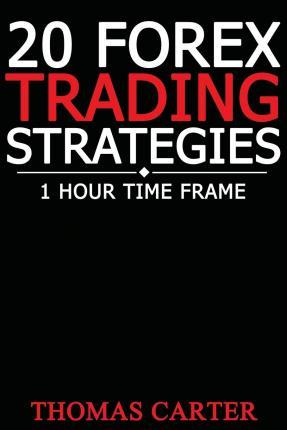 20 Forex Trading Strategies (1 Hour Time Frame)