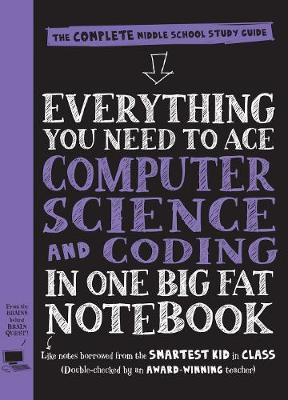 Everything You Need to Ace Computer Science and Coding in One Big Fat Notebook - US Edition