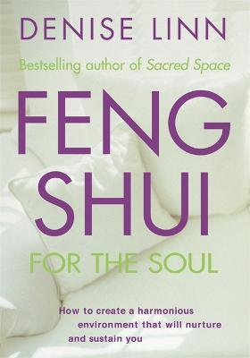 Feng-Shui for the Soul