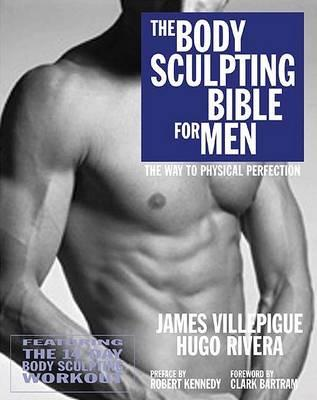 The Body Sculpting Bible for Men