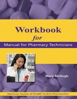 Workbook for Manual for Pharmacy Technicians