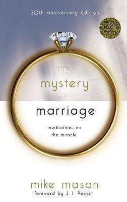 The Mystery of Marriage (20th Anniversary Edition)