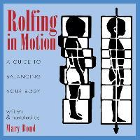 Rolfing in Motion