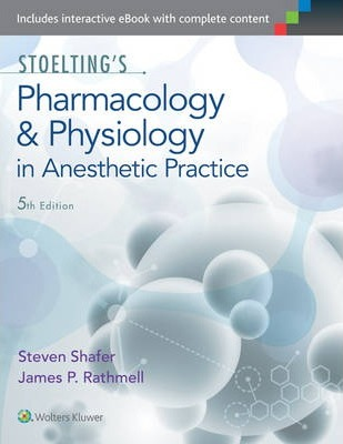 Stoelting's Pharmacology & Physiology in Anesthetic Practice