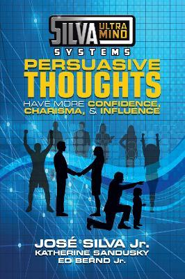 Silva Ultramind Systems Persuasive Thoughts