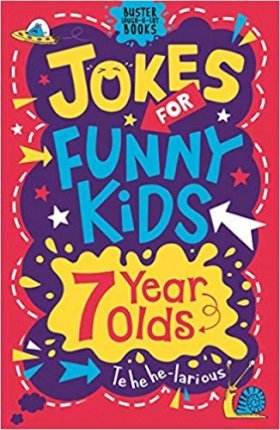 Jokes for Funny Kids: 7 Year Olds
