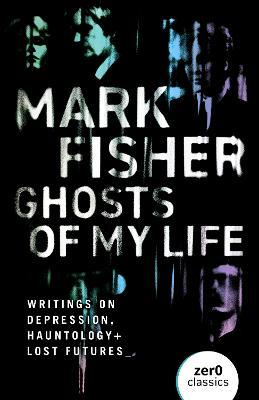 Ghosts of My Life