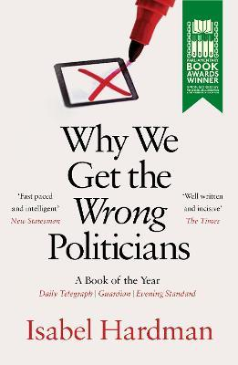 Why We Get the Wrong Politicians