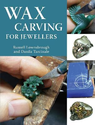 Wax Carving for Jewellers