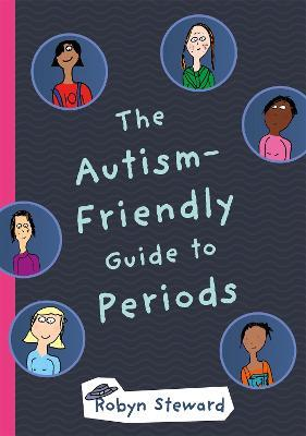 The Autism-Friendly Guide to Periods