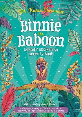 Binnie the Baboon Anxiety and Stress Activity Book