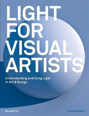 Light for Visual Artists Second Edition