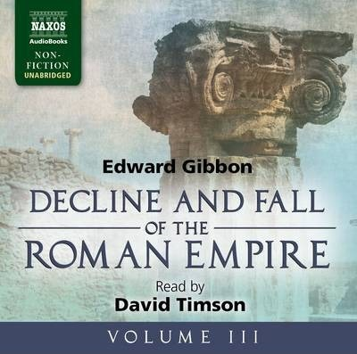 Decline and Fall of the Roman Empire: v. 3