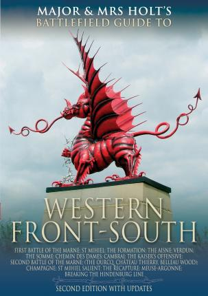 Major and Mrs. Holt's Concise Guide to the Western Front - South