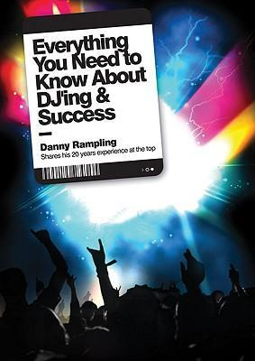 Everything You Need to Know About DJ'ing & Success