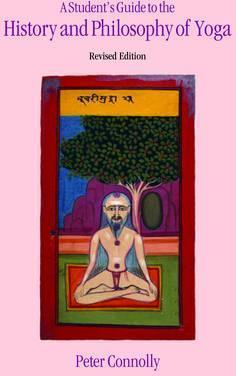 Student's Guide to the History & Philosophy of Yoga Revised Edition