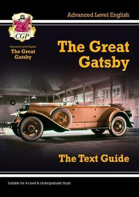 A-level English Text Guide - The Great Gatsby