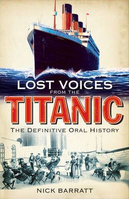 """Lost Voices from the """"Titanic"""""""