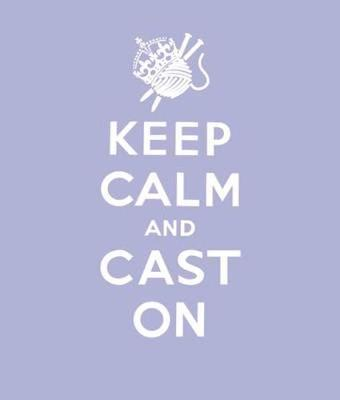 Keep Calm Cast On