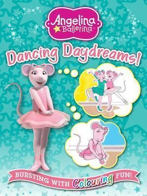 Angelina Ballerina Dancing Daydreams