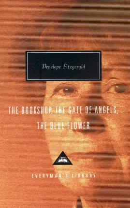 The Bookshop, The Gate Of Angels And The Blue Flower