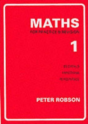 Maths for Practice and Revision: Bk. 1