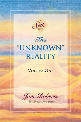 The Unknown Reality: v.1