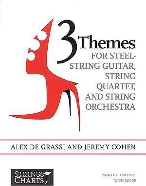 3 Themes for Steel-String Guitar, String Quartet, and String Orchestra