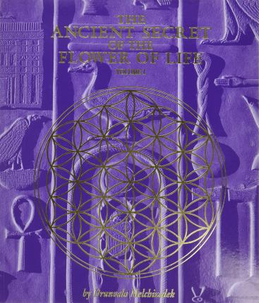 The Ancient Secret of the Flower of Life: v. 1