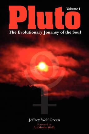 Pluto: The Evolutionary Journey of the Soul: Volume 1
