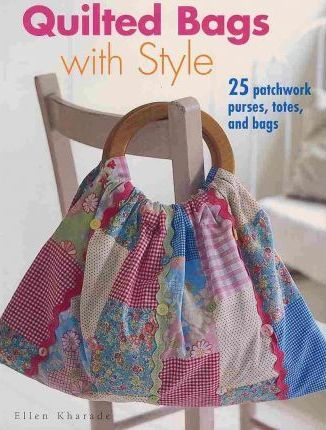 Quilted Bags with Style