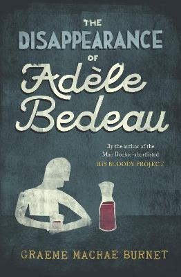 The Disappearance Of Adele Bedeau