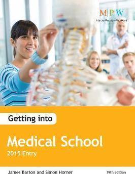 Getting into Medical School: 2015 Entry