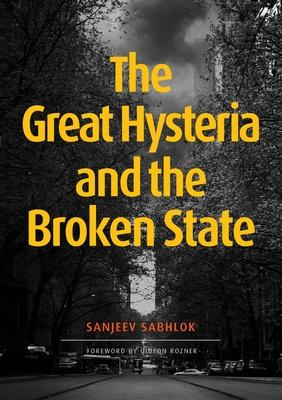 The Great Hysteria and The Broken State