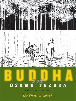 Buddha, Volume 4: The Forest of Uruvela