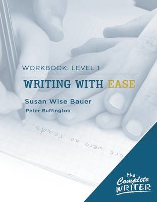 Writing with Ease: Level 1 Workbook