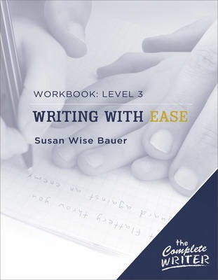 Writing with Ease: Level 3 Workbook