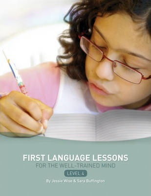 First Language Lessons Level 4