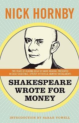 Shakespeare Wrote for Money