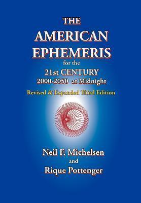 The American Ephemeris for the 21st Century, 2000-2050 at Midnight