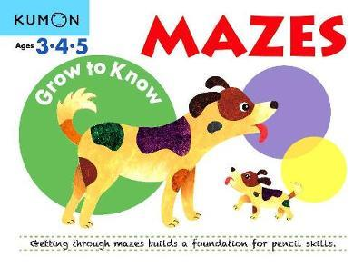 Grow to Know: Mazes (Ages 3 4 5)