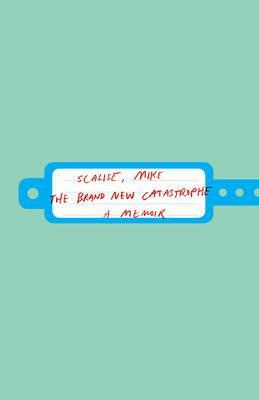 The Brand New Catastrophe