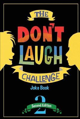 The Don't Laugh Challenge - 2nd Edition