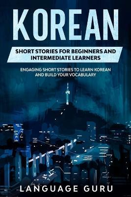 Korean Short Stories for Beginners and Intermediate Learners