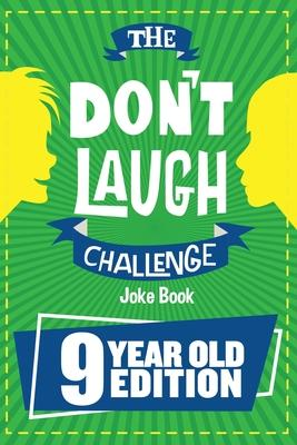 The Don't Laugh Challenge - 9 Year Old Edition